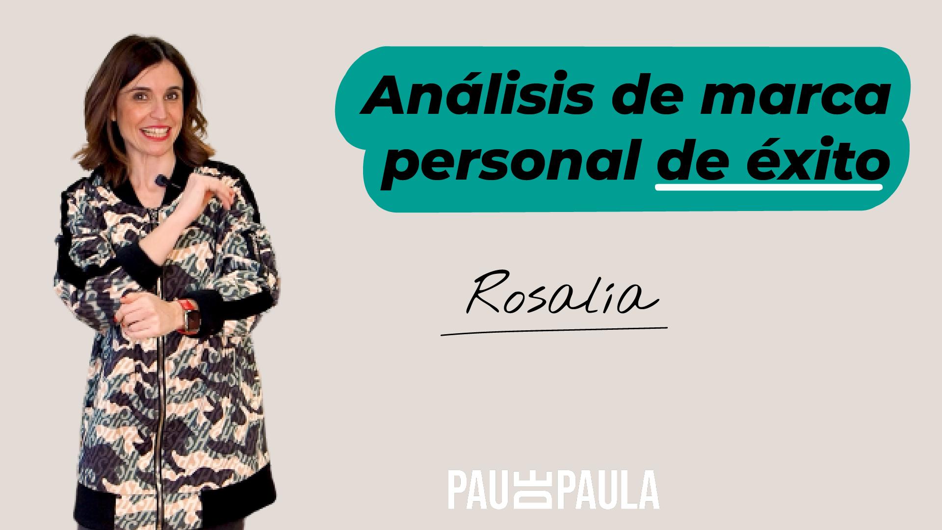 El secreto de la marca personal de Rosalía